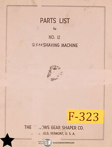 Fellows No 12 Gear Shaving Machine Parts List Manual Year 1959