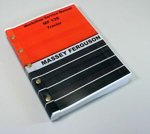 Massey Ferguson 135 Tractor Factory Service Manual Repair Workshop Shop Mf135