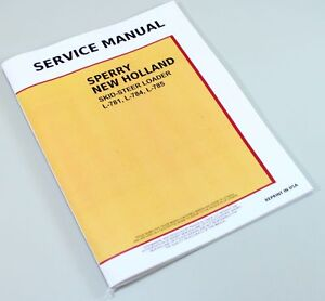 Ford New Holland L781 L784 L785 Skid steer Loader Service Repair Shop Manual