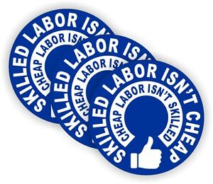 3 Skilled Labor Isnt Cheap Hard Hat Stickers | Funny Safety Helmet Decals | USA