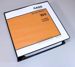 Case W4 Wheel Loader Forklift Service Repair Manual Technical Shop Book Overhaul