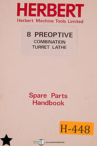 Herbert 8 Preoptive Combination Turret Lathe Spare Parts Manual