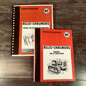 Allis Chalmers Hd 5 Tractor Operators Owners Parts Catalog Manual Ac