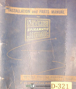 Devlieg K Spiromatic Jigmil Installation And Parts Manual Year 1967