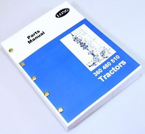 Long 360 460 510 Tractor Parts Catalog Manual Book Exploded Views Numbers