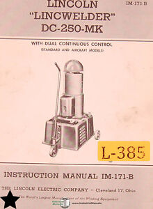 Lincoln Lincwelder Dc 250 Mk Standard And Aircraft Welder Instructions Manual