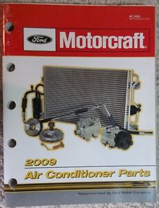 2009 Ford Motorcraft Air Conditioner Parts And Buyers Guide Ac 200l
