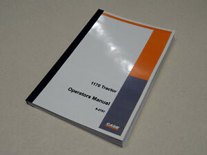 Case 1170 Tractor Operators Manual Owners Maintenance Book New