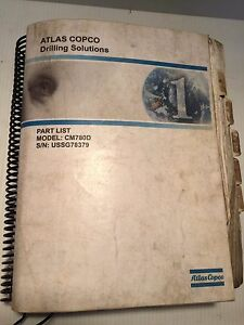 Atlas Copco Cm780d Drilling Solutions Parts Manual Spare Parts List