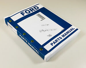 Ford 1100 1200 1300 1500 1700 1900 Tractor Parts Assembly Manual Catalog