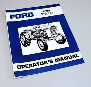 Ford 1000 Tractor Owner Operators Manual Book Maintenance