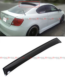 2004 2010 Scion Tc Ant10 1st Gen Jdm Smoke Tinted Rear Roof Aero Window Visor
