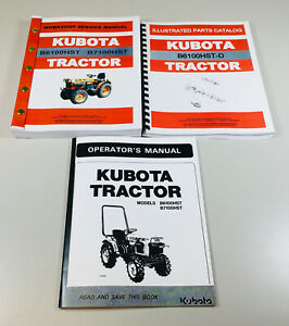Kubota B6100hst d Tractor Service Parts Operators Manual Owners Catalog Book