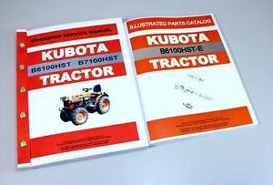 Kubota B6100hst e Tractor Service Repair Manual Parts Catalog Tech Shop Book