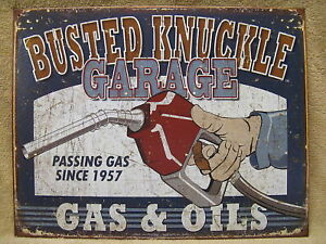Busted Knuckle Gas Oil Garage Funny Tin Metal Sign Car New