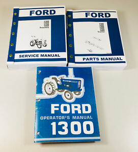 Ford 1300 Tractor Service Parts Operators Manual Owners Repair Catalog Set