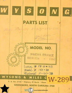 Wysong 150 Press Brake Parts Lists And Instructions Manual Year 1976