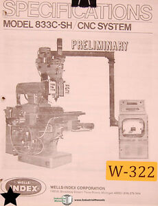 Wells Index 833c sh Cnc System Milling Operating Instruction Manual