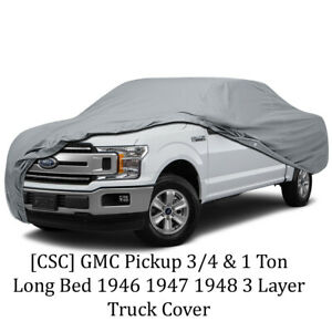 csc 3 Layer Truck Cover For Gmc Pickup 3 4 1 Ton Long Bed 1946 1947 1948