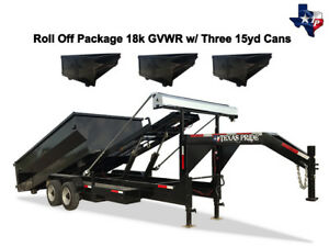New 7 X 16 Roll Off Dump Trailer 16k Gvwr With Three 15yd Dumpsters