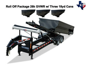 New 8 X 20 Roll Off Dump Trailer 26k Gvwr With Three 18yd Dumpsters