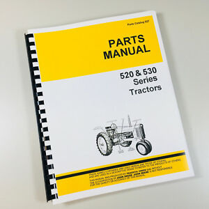 Parts Manual For John Deere 520 530 Tractor Catalog Gas Lp Factory Schematics