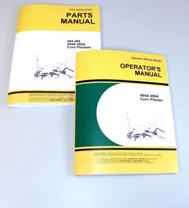 Operators Parts Manual For John Deere 494a 495a Corn Planter Owners Catalog Seed