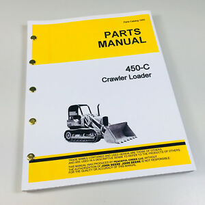 Parts Manual For John Deere 450c Crawler Loader Catalog Tractor Jd450 c