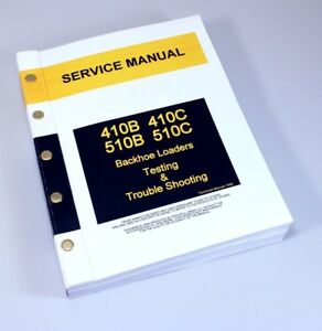 Testing Service Manual For John Deere 410b 410c 510b 510c Backhoe Loader