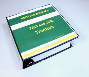 Service Manual For John Deere 2350 2550 Tractor Repair Technical Shop Book