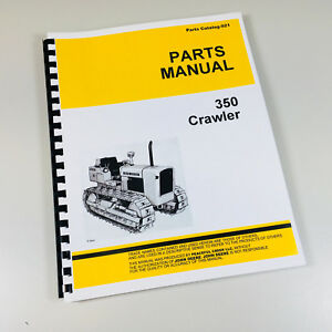 Parts Manual For John Deere 350 Crawler Tractor Catalog Exploded Views Assembly