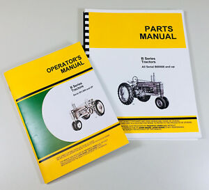 Operators Parts Manuals For John Deere B Bn Bw Bwh Bnh Tractor Catalog Owners