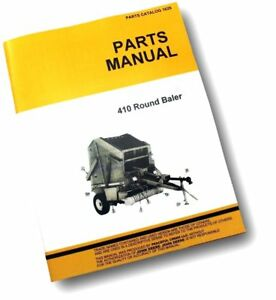 Parts Manual For John Deere 410 Hay Baler Round Exploded Views Assembly