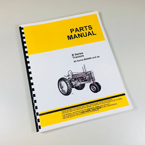 Parts Manual For John Deere B Tractor Bn Bw Bnh Bwh Catalog Book Styled Assembly