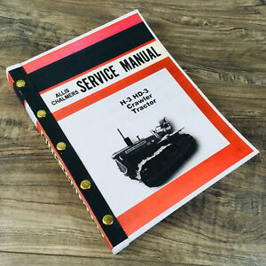 Allis Chalmers H 3 Hd 3 Crawler Tractor Service Repair Technical Shop Manual