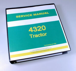 Service Manual For John Deere 4320 Tractor Technical Repair Shop Book Overhaul