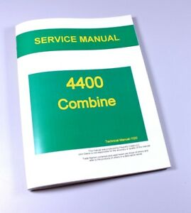Service Manual For John Deere 4400 Combine Technical Repair Shop Book Ovhl