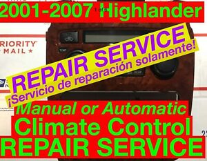 Repair Svc 2004 Toyota Highlander A C Heater Climate Control 01 02 03 05 06 07