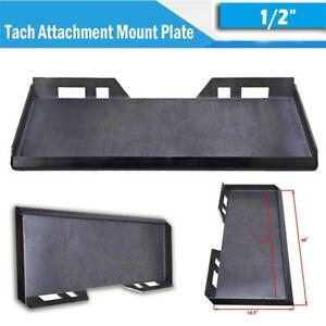 1 2 Thick Quick Tach Attachment Mount Plate For Skid Steer Bobcat Kubota Supply