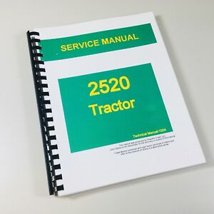 Service Manual For John Deere 2520 Tractor Technical Repair Shop Book Ovhl