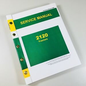 Service Manual For John Deere 2120 Tractor Technical Repair Shop Book Ovhl
