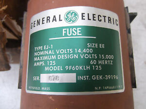 General Electric Type Ej 1 Fuse 9f60klh125 Size Ee 125a 14 4kv