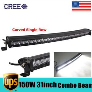 31inch 150w Curved Single Row Cree Led Light Bar Spot Flood Slim Atv Suv Rzr 30