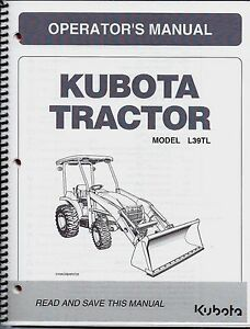 Kubota L39 Tractor Loader Plus Backhoe Operator s Manuals set Of 2