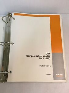 21d Case 21d Tier 2 Compact Wheel Loader Parts Catalog