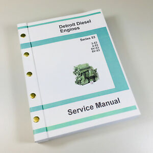 Detroit Diesel 3 53 4 53 6v 53 8v 53 53 Series Engine Service Manual Shop Ovhl