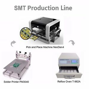 Smt Line Pick And Place Machine Neoden4 W 19 Feeders solder Printer reflow Oven