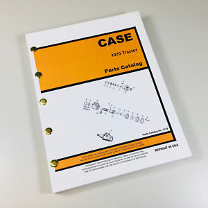 Case 1070 Tractor Parts Manual Assembly Catalog Exploded Views Schematic
