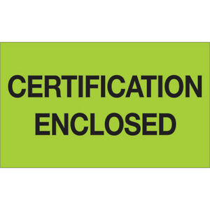 Tape Logic Labels certification Enclosed 3 X 5 Fluorescent Green 500 roll