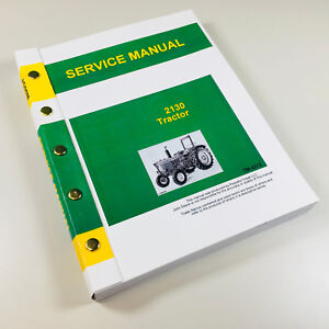 Service Manual For John Deere 2130 Tractor Technical Repair Shop Book Ovhl